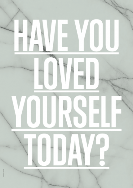 I Love My Type - Have You Loved Yourself Today?, Green (A3)